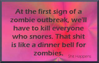 zombie kill snorers