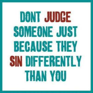 dont judge sin different