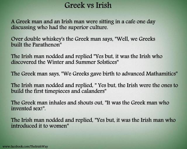 Greek VS Irish