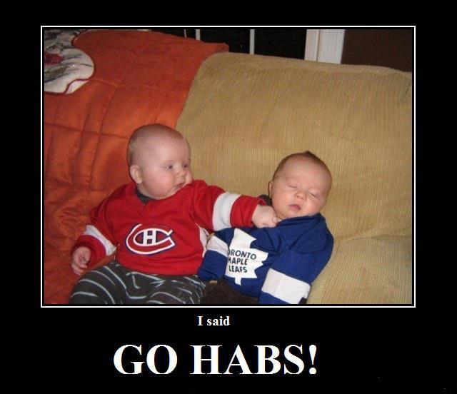 I said go Habs