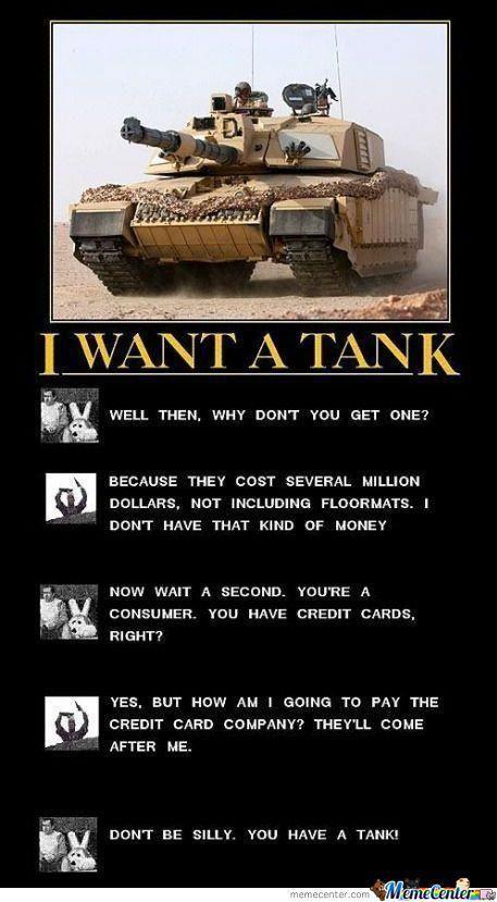 I want a tank