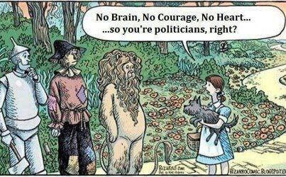 No brain courage heart politicians