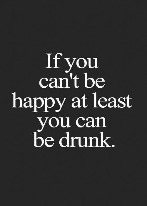 be drunk X