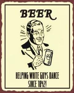 beer white guys dance X