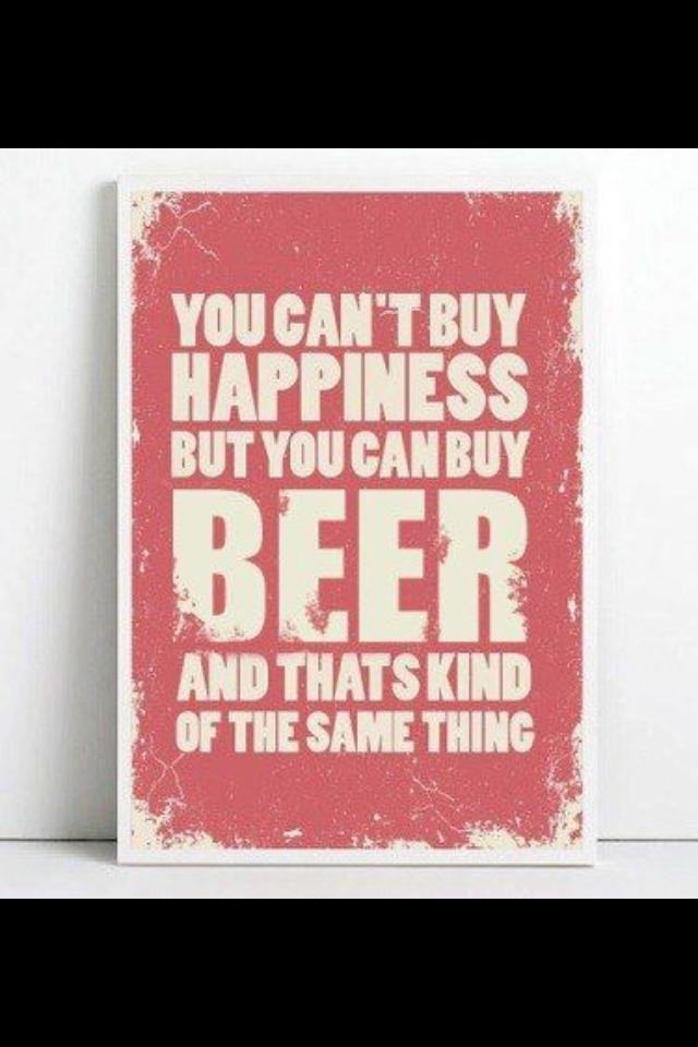 buy beer not happiness X