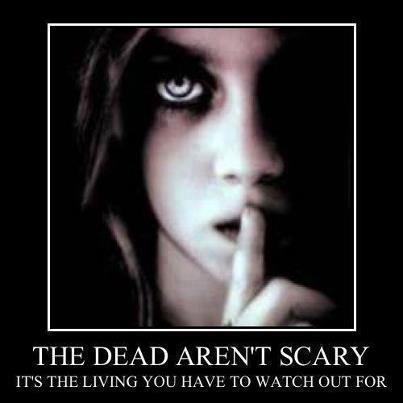dead not scary X