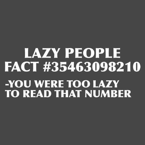 lazy people fact X